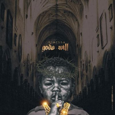 Scrilla - God's Will (EP) - Album Download, Itunes Cover, Official Cover, Album CD Cover Art, Tracklist