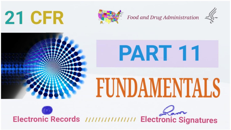 21 CFR Part 11 Fundamentals
