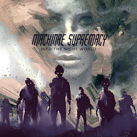 "Machinae Supremacy - ""Into the Night World"""