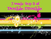 I Made Top 3 at Double Trouble