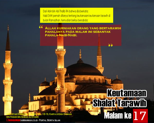 Keutamaan Sholat Tarawih Malam Ketujuhbelas Ramadhan