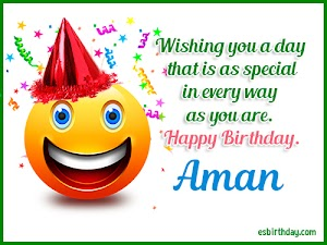 Happy Birthday Aman