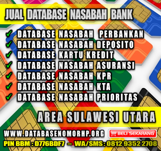 Jual Database Nasabah Bank Wilayah Sulawesi Utara