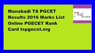 Manabadi TS PGCET Results 2016 Marks List Online PGECET Rank Card tspgecet.org
