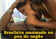 Brasileira fudendo com negao pauzudo