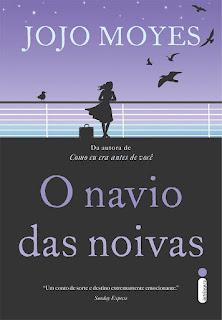 O navio das noivas, Jojo Moyes, Editora Intrínseca