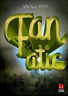 Neuerscheinungen im November 2017 #1 - Fanatic von Anna Day