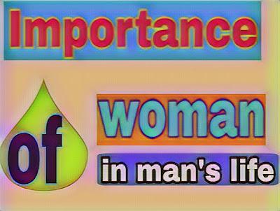 Importance of woman in man's life ! जानिए स्त्री के कितने रूप है