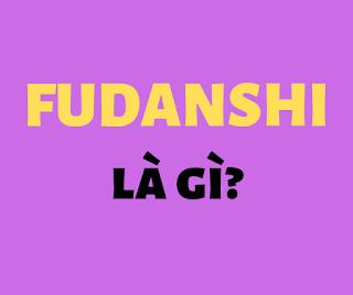 fudanshi là gì