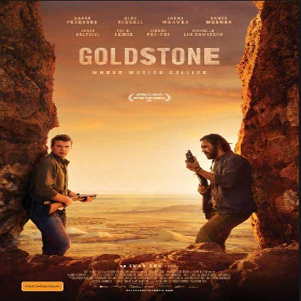 Goldstone, Film Goldstone, Goldstone Synopsis, Goldstone Trailer, Goldstone Review, Download Poster Film Goldstone 2016