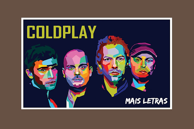 http://letrasmusicaspt.blogspot.pt/search?q=COLDPLAY