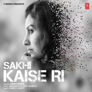 Sakhi Kaise Ri (2017)