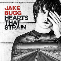 Jake Bugg, Hearts that strain