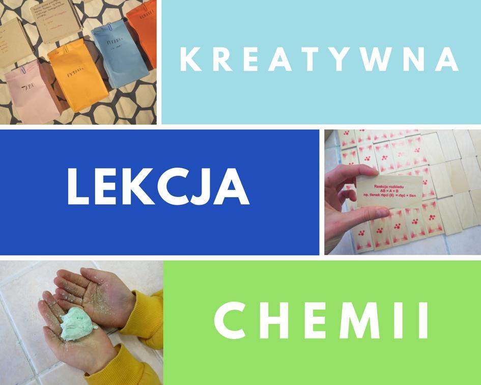 Kreatywna lekcja chemii!