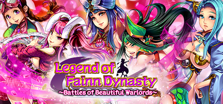 [2017][Dieselmine] Legend of Fainn Dynasty ~Battles of Beautiful Warlords~ [18+]