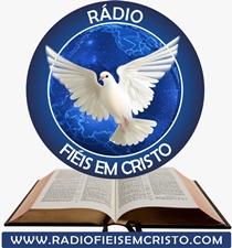 Ouvir agora Rádio Fiéis em Cristo - Web rádio - Monte Mor / SP