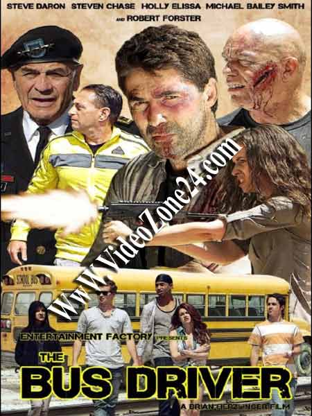 Bus Driver 2016 DVDRip 700MB Poster