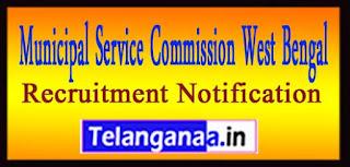 Municipal Service Commission West Bengal MSCWB Recruitment Notification 2017 Last Date  10-05-2017