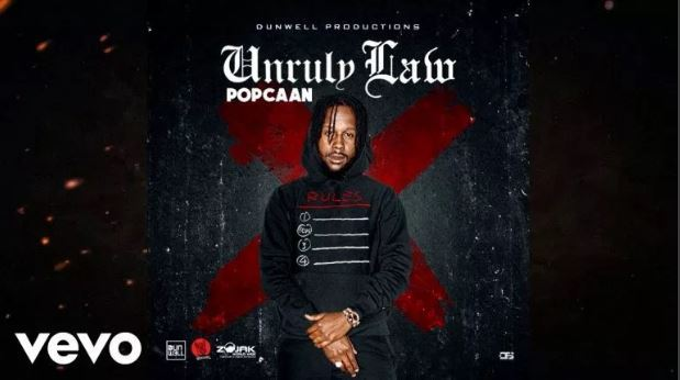 Download Now !! Popcaan - Unruly Law - Entertainment Mp3