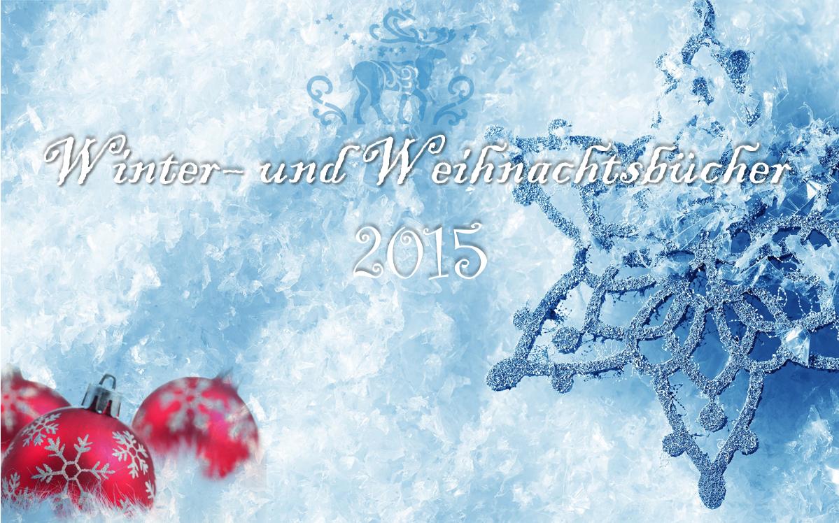 Goodreading Winter Und Weihnachtsbücher 2015