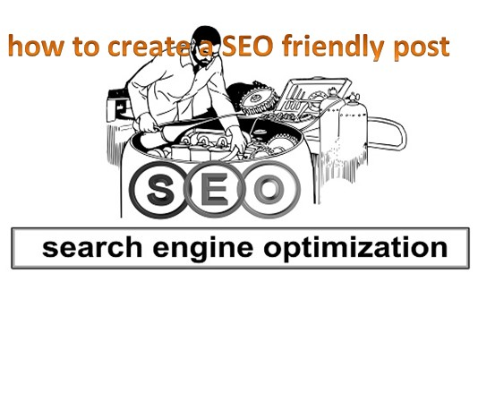 how to create a SEO friendly post