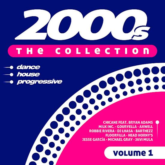 VA - 2000s The Collection Vol 1 [2CD] (2019) MP3 [320 kbps] - VA