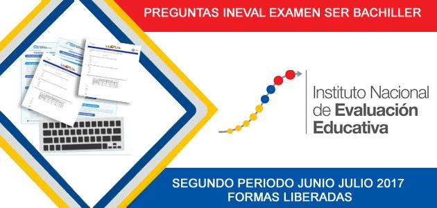 Preguntas ser bachiller junio julio 2017 descargar pdf INEVAL liberadas