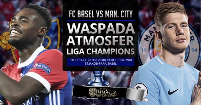 Prediksi Basel Vs Manchester City, Rabu 14 February 2018 Pukul 02:45 WIB