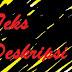 Pengertian (Definisi), Struktur, dan Ciri Kebahasaan Teks Deskripsi