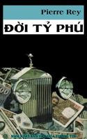 Đời Tỷ Phú - Pierre Rey