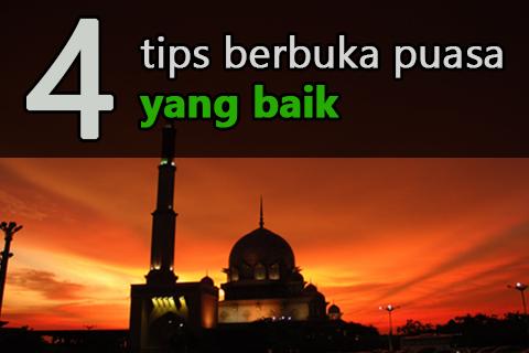 tips berbuka puasa yang baik