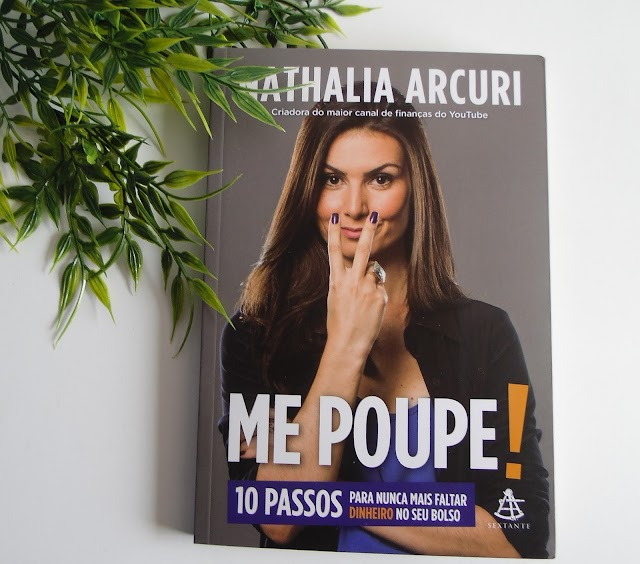 [RESENHA] Me Poupe! - Nathalia Arcuri (Editora Sextante)