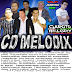 CD (MIXADO) MELODIX VOL.01 2017 DJ GILVAN O GAROTO DO MELODY