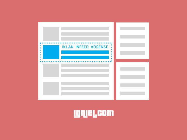 Cara Memasang Iklan InFeed AdSense Di Antara Daftar Postingan Homepage Blogger