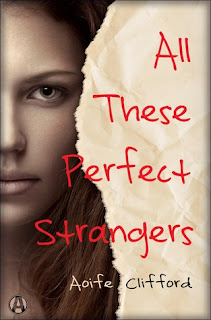 All These Perfect Strangers, Aoife Clifford