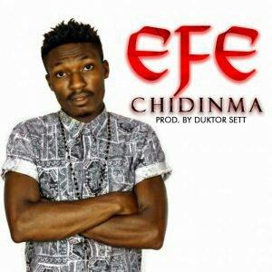 Efe – Chidinma (Prod. By Duktor Sett) [Mp3 Music]