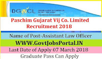 Paschim Gujarat Vij Co. Limited Recruitment 2018– Assistant Law Officer