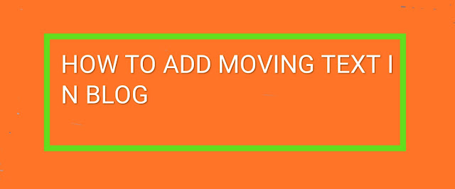 Create moving text for blog