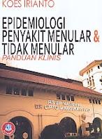 Judul Buku:Epidemiologi Penyakit Menular & Tidak Menular Panduan Klinis