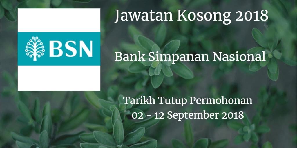 Jawatan Kosong BSN 02 - 12 September 2018