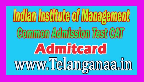 Indian Institute of Management Common Admission Test CAT Admit Card Download
