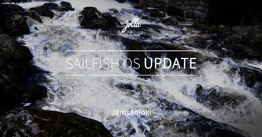 Sailfish OS 2.1.1.26 Jämsänjoki released for Jolla devices