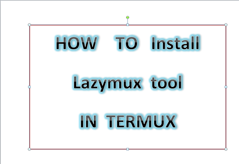 Lazymux - Install All kali linux tools on Android with