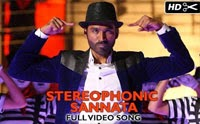 Stereophonic Sannata Official Full Video Song