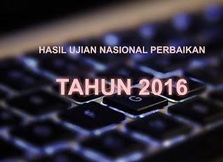 Hasil Ujian Nasional Perbaikan 2016 Diumumkan Hari Ini
