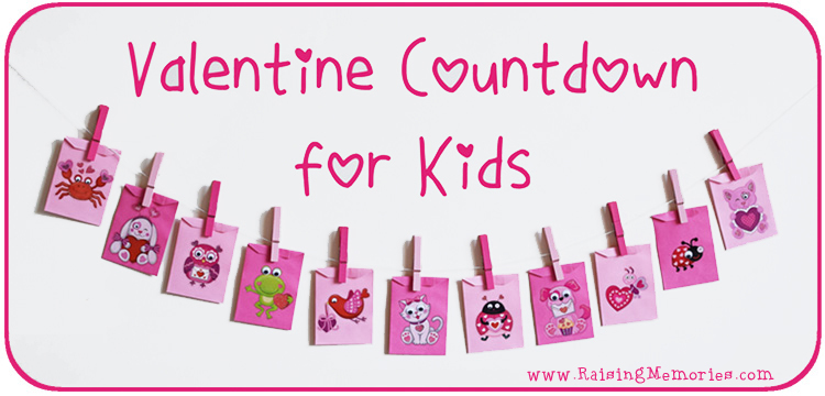 Valentine's Day Countdown Activities for Kids