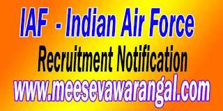 IAF (Indian Air Force) Recruitment Notification
