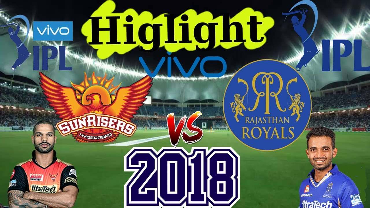SRH vs RR Full Match HighLights (2018) Full HD 720p Free Download