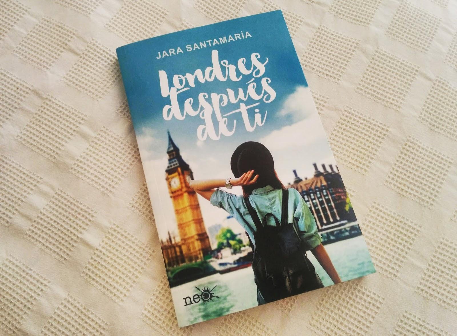 Volando Entre Páginas Reseña Londres Después De Ti Jara Santamaría