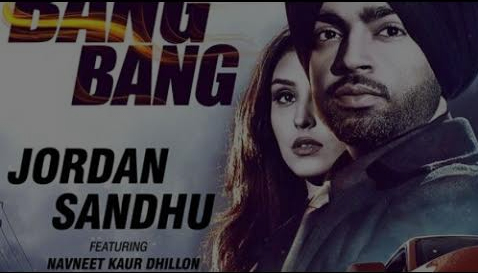 Bang Bang Lyrics - Jordan Sandhu